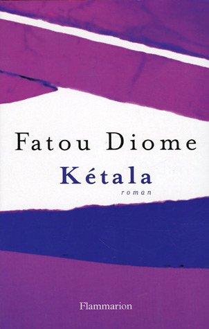 Ketala, un roman de Fatou Diome