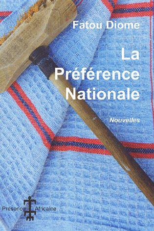 La Préférence Nationale, par Fatou Diome
